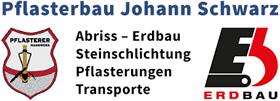 Pflasterbau Johann Schwarz | Abriss - Erdbau - Pflasterungen - Steinschlichtung